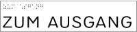Taktile Handlaufbeschriftung, Layout: ZUM/ZUR + Diverse Texte, mit Braille- und Pyramidenschrift, Aluminium, eloxiert